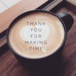 "Coffee mug ""Thank you for making time."""