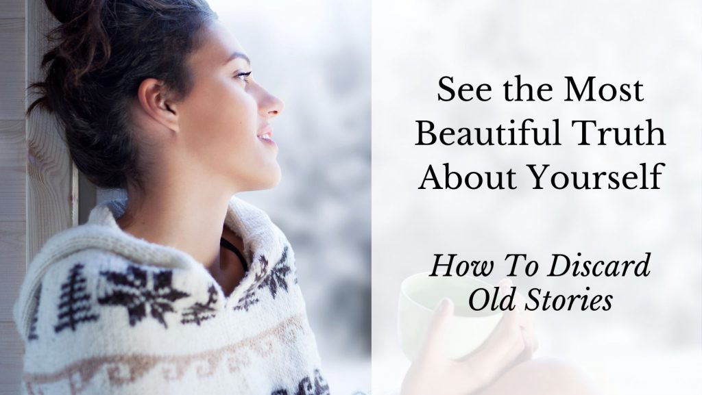 See the Most beautiful truth about yourself. How to discard old stories. [The decorative image shows a woman gazing out the window at a snowy landscape. The view itself is blurred, the focus is on her face, which looks reflective and soft. She is wearing a cozy sweater and holding a mug.]