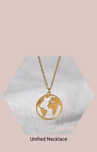 Unified Necklace (A gold pendant cut to look like half the globe, showing South America and Africa with pieces of Europe and North America, on a gold chain)